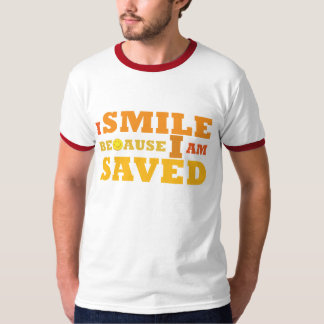 I Smile Because I am Saved ringer t-shirt