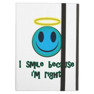 I Smile Because I'm Right Blue iPad Air Covers