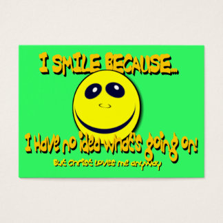 I SMILE BECAUSE... Tract Cards /