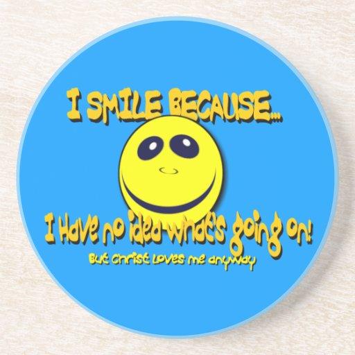 I SMILE BECAUSE...V1 BEVERAGE COASTERS