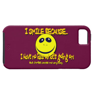 I SMILE BECAUSE...V1 iPhone 5 COVERS