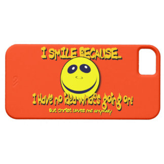 I SMILE BECAUSE...V1 iPhone 5 COVER