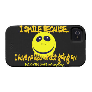 I SMILE BECAUSE...V1 Case-Mate iPhone 4 COVERS