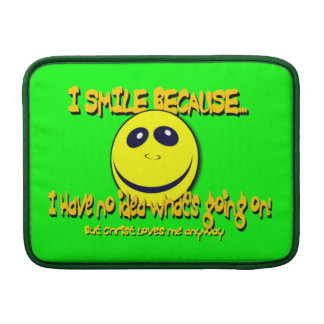I SMILE BECAUSE...V1 MacBook AIR SLEEVE
