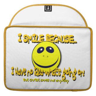 I SMILE BECAUSE...V1 MacBook PRO SLEEVES
