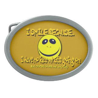 I SMILE BECAUSE...V1 OVAL BELT BUCKLE