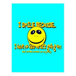 I SMILE BECAUSE...V1 POSTCARD