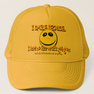 I SMILE BECAUSE...V1 TRUCKER HAT