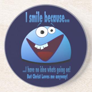 I smile because...V2 Beverage Coasters