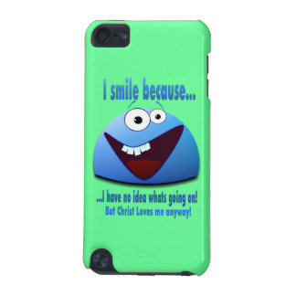I smile because...V2 iPod Touch 5G Cover