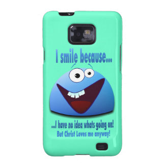 I smile because...V2 Samsung Galaxy SII Case