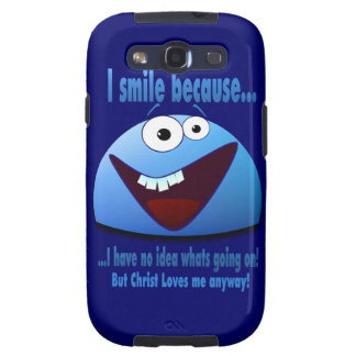 I smile because...V2 Samsung Galaxy S3 Case