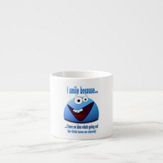 I smile because...V2 Espresso Cup
