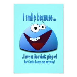 I smile because...V2 5x7 Paper Invitation Card