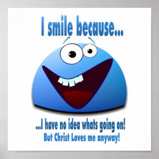 I smile because...V2 Poster