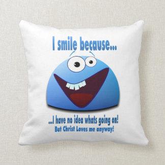 I smile because...V2 Throw Pillow