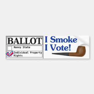 I Smoke And I Vote Bumper Sticker