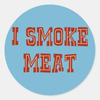 I Smoke Meat Classic Round Sticker