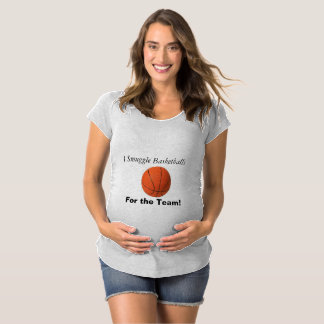 I Smuggle Basketballs! Maternity Tops