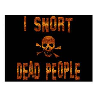 I Snort Dead People Postcard