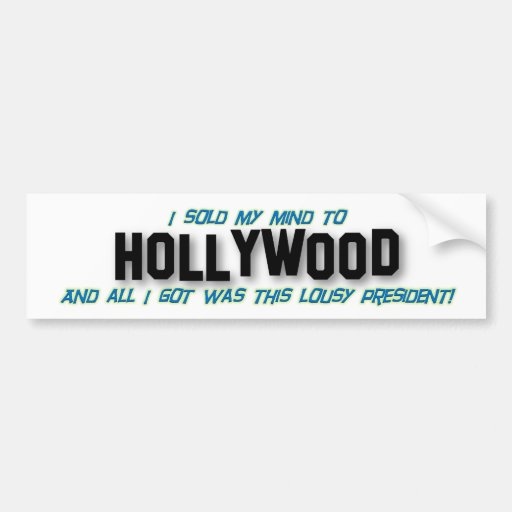 I Sold My Mind to Hollywood Car Bumper Sticker