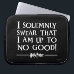 "I SOLEMNLY SWEAR THAT I AM UP TO NO GOOD™ LAPTOP SLEEVE<br><div class=""desc"">Planning to sneak into Hogsmeade for a butterbeer? Having a midnight duel in the trophy room with Draco Malfoy? Maybe you promised Hagrid you&#39;d feed Fang or teach Grawp some English while he&#39;s away. If you plan to sneak out of Hogwarts castle then you&#39;ll need to use the Marauder&#39;s Map...</div>"