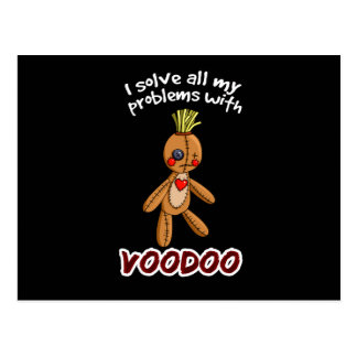 I solve all my problems with Voodoo Postcard