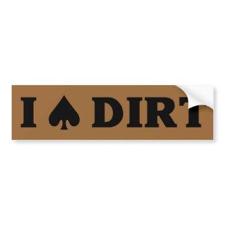 I (spade) Dirt Bumper Sticker