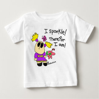 I Sparkle! Therefor I am! Baby T-Shirt
