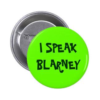 I SPEAK BLARNEY button