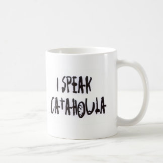 I Speak Catahoula Coffee Mug