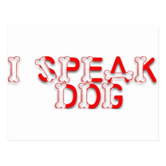 I Speak Dog Postcard