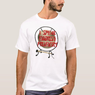 I Speak Engrish Fruentry T-Shirt
