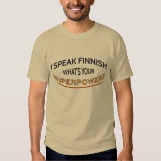 I speak Finnish. What's your superpower? Tshirts