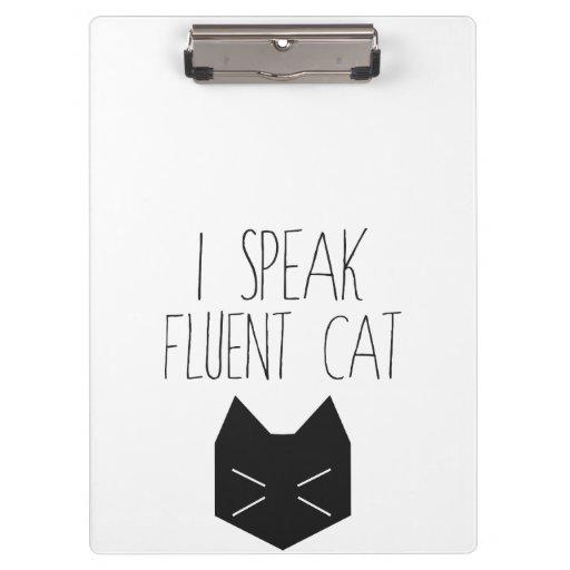 I Speak Fluent Cat - Funny Quote Clipboard