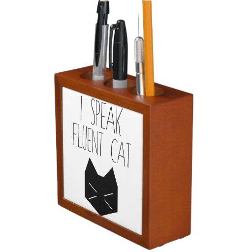 I Speak Fluent Cat - Funny Quote Desk Organizer