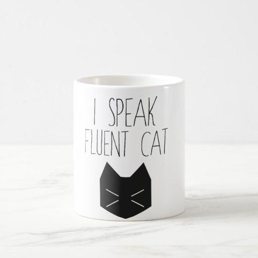 I Speak Fluent Cat - Funny Quote Mug