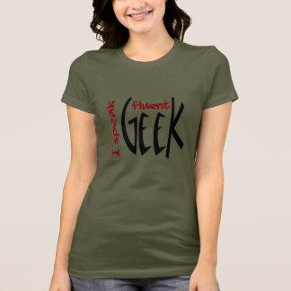 I Speak Fluent Geek T-Shirt