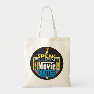 I Speak Fluent Movie Quotes Bag
