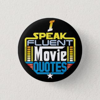 I Speak Fluent Movie Quotes Button