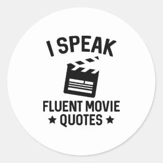 I Speak Fluent Movie Quotes Classic Round Sticker