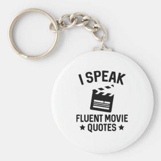 I Speak Fluent Movie Quotes Keychain