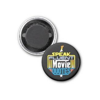 I Speak Fluent Movie Quotes Magnet