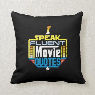 I Speak Fluent Movie Quotes Pillow