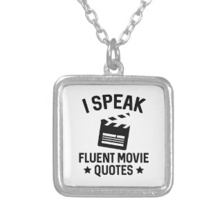 I Speak Fluent Movie Quotes Silver Plated Necklace
