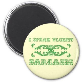 I speak fluent sarcasm funny refrigerator magnet