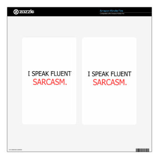 I Speak Fluent Sarcasm Skins For Kindle Fire