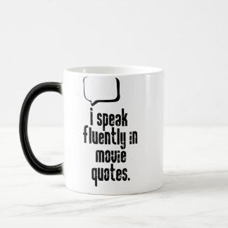 I speak fluently in movie quotes magic mug