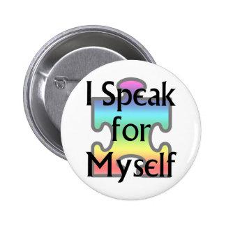I Speak for Myself 2 Inch Round Button