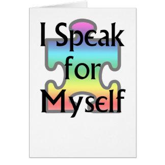 I Speak for Myself Card